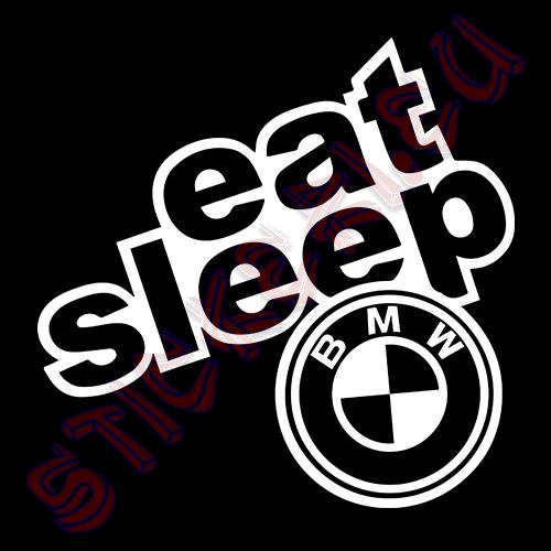 Стикер Eat Sleep BMW 2