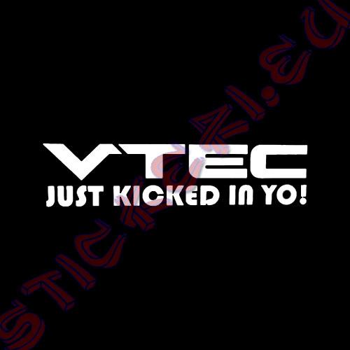 Стикер VTEC Just Kicked in Yo Black