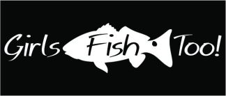 Girls Fish Too Red Fish Decal