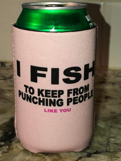I Fish To Keep From Punching Can Hugger (Pink/Black)