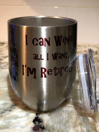 I can Wine All I Want (red) silver tumbler
