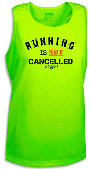 Running Is Not Cancelled Marathon Singlet