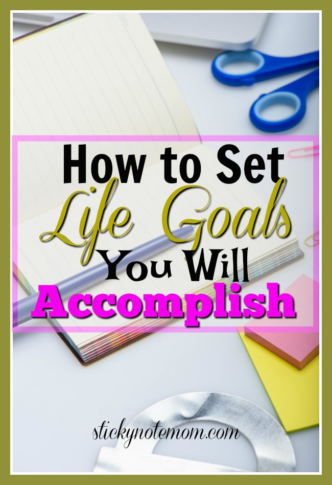 How to Plan and Make Life Goals and accomplish them