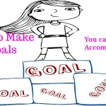 How to Make Life Goals you can Accomplish