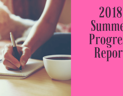 2018 Summer Progress Report