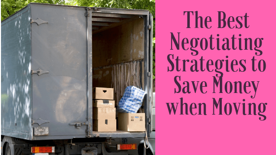 The Best Negotiating Strategies to Save Money when Moving