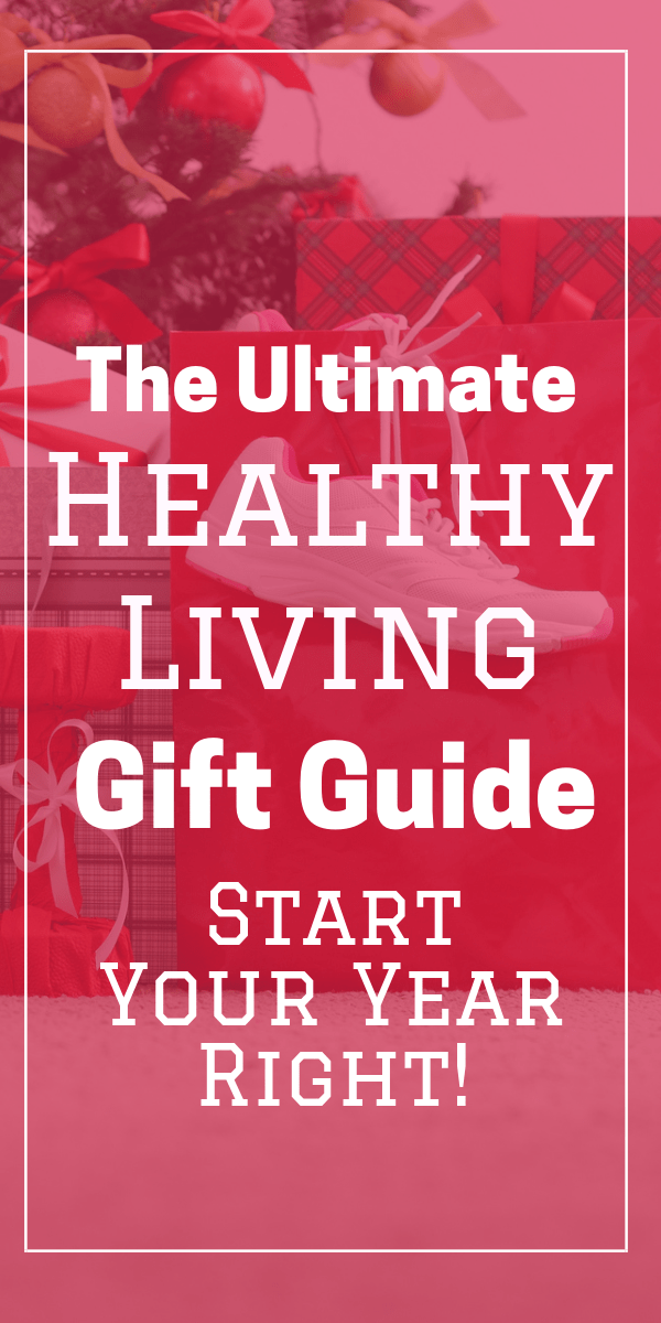 The Ultimate list of healthy living gift ideas for your healthy lifestyle! Gifts for him and gifts for her. The 3rd to last is my favorite. Christmas gift ideas for the Christmas and the New Year