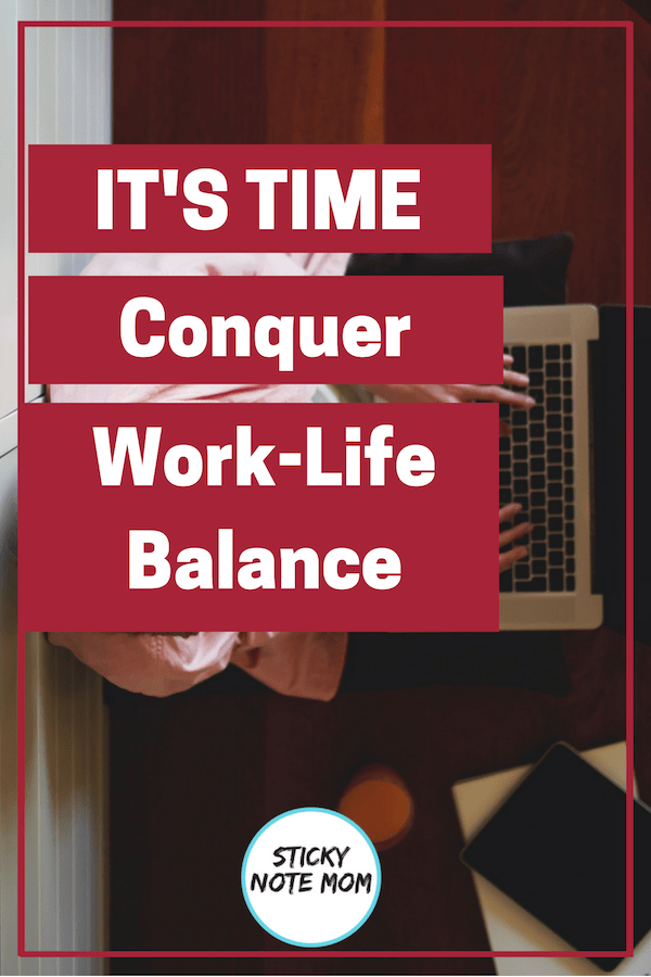 There is nothing worse than being a working mom and doing all the things. These tips will help working moms and work from home moms with tips for work life balance.