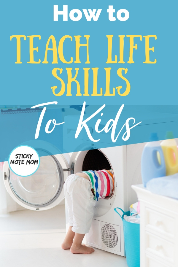 As a mom I am sad that so many young adults don't have certain life skills. These tips will help you teach life skills to kids while at your house. #parenting #parentingtips #lifeskills