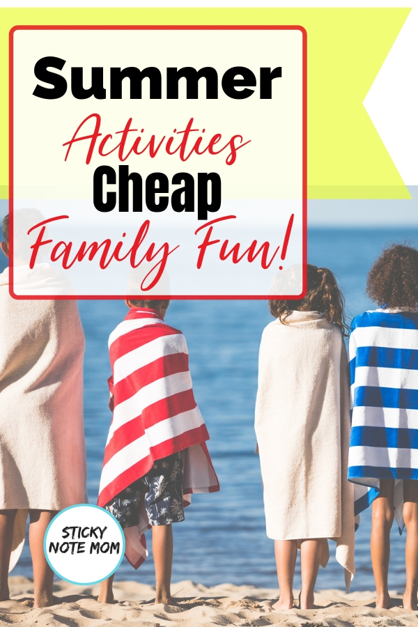 Summer fun is what every family hopes for. This quick list was our go-to when we din't have an income. Easy and Cheap summer activities for family fun. #familyfun #summer #familyactivities