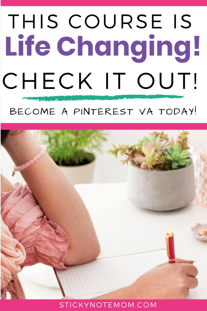 Pinterest image of girl writing with text saying Become a Pinterest VA Today life changing course!