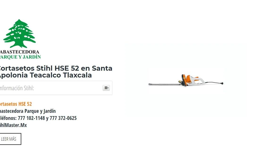 Cortasetos Stihl HSE 52 en Santa Apolonia Teacalco Tlaxcala