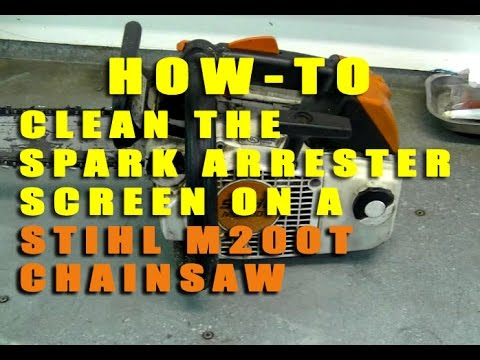 HOW-TO Clean The Spark Arrester Screen On a STIHL MS200T Chainsaw