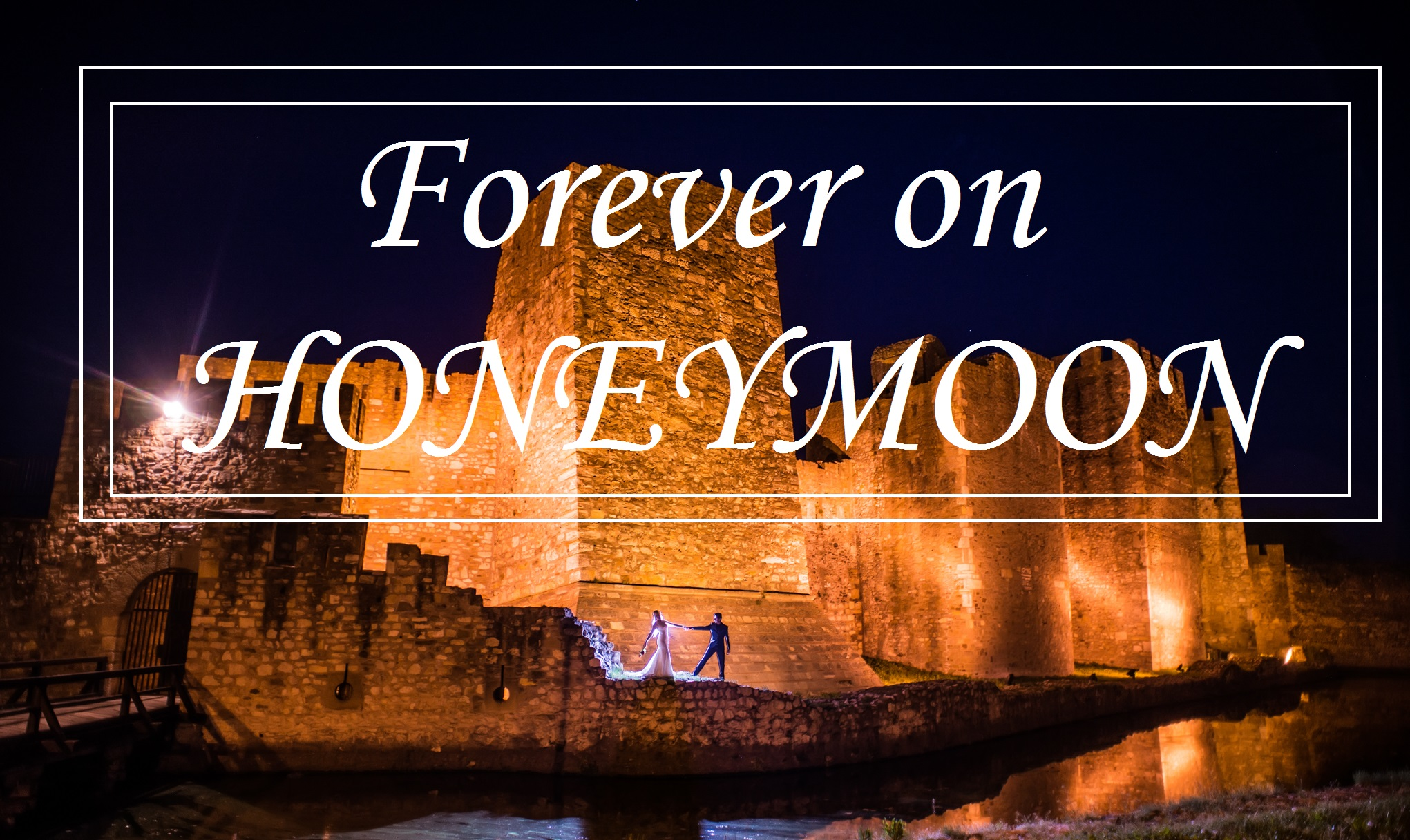 FOREVER ON HONEYMOON ZAUVEK NA MEDENOM MESECU