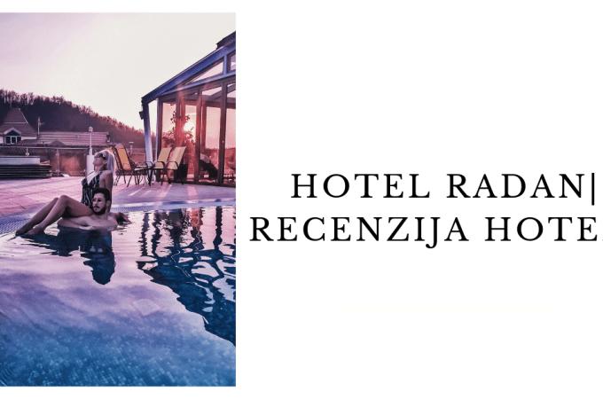 Hotel Radan | Recenzija hotela