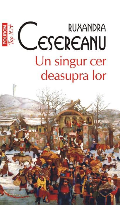Un singur cer deasupra lor- Ruxandra Cesereanu