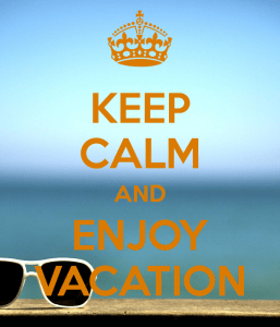 Keep Calm, vacation, writing life, S.A. Young