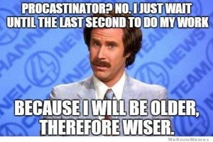 Ron Burgundy, S.A. Young, procrastination, meme
