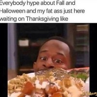 Thanksgiving Be Like