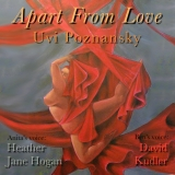 Apart from Love by Uvi Poznansky released!