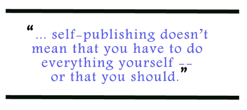 Advice for the Self-Publisher