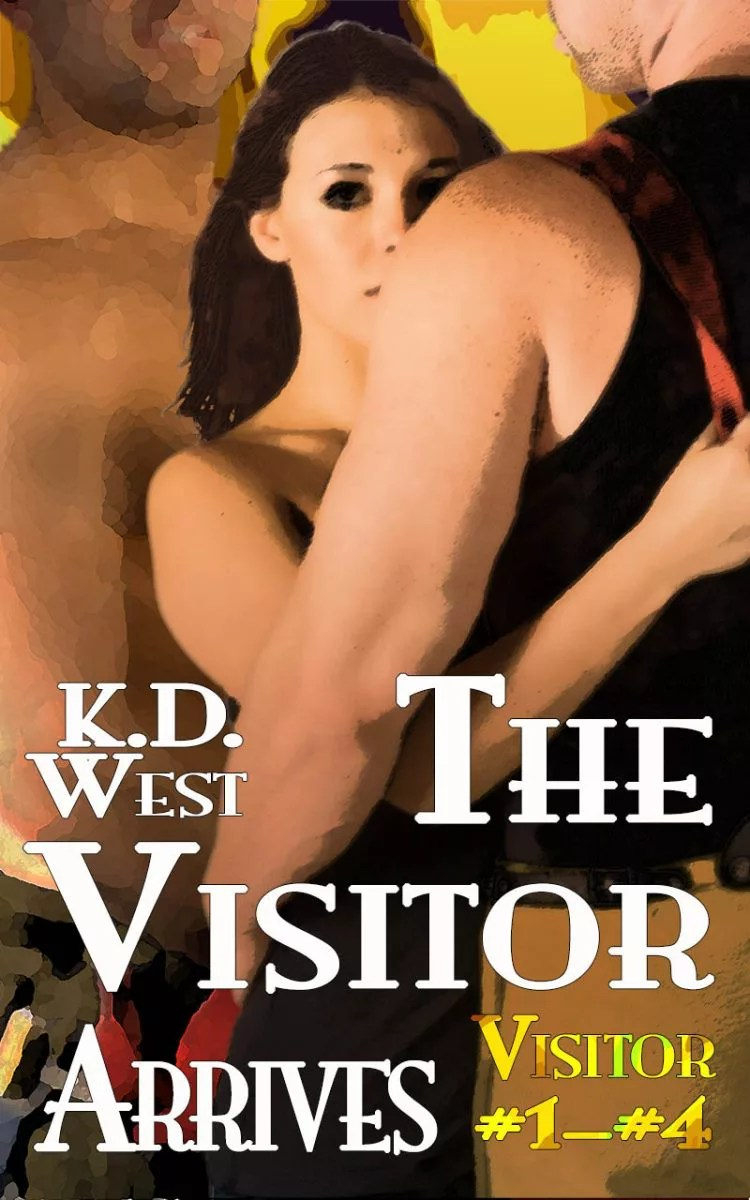 The Visitor Arrives (Visitor #1-#4) by KD West