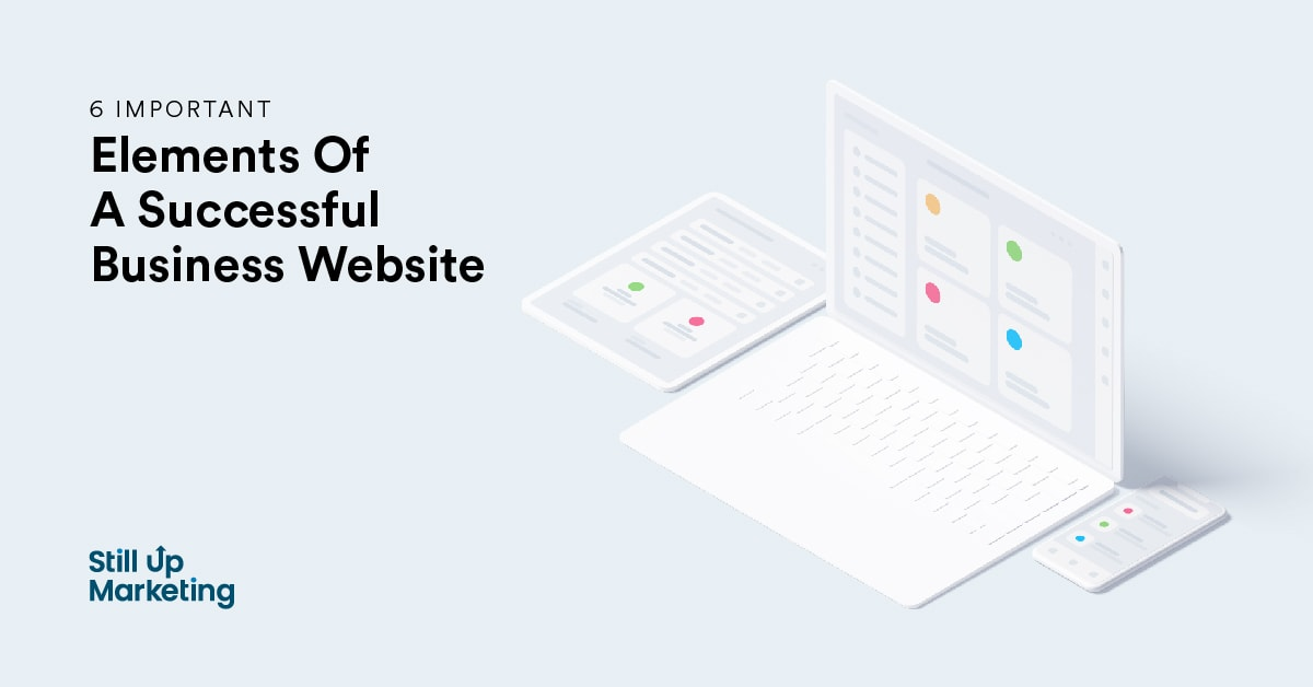 6 Important Elements of a Successful Business Website