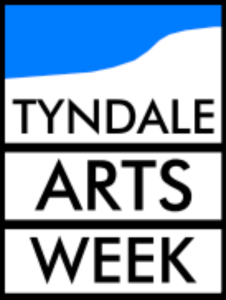 Tyndale Arts Week
