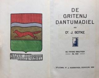 Dr. J. Botke, De Gritenij Dantumadiel, Dokkum 1932
