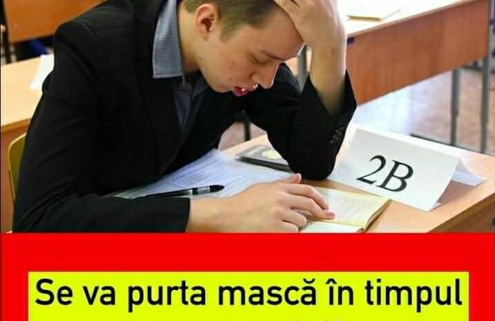 ULTIMA ORA! Noi reguli pentru Evaluarea Națională! Se va purta mască în timpul examenului?