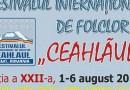 """Joi 1 august, începe a XXII-a ediție a Festivalului Internațional de Folclor """"Ceahlăul"""""""