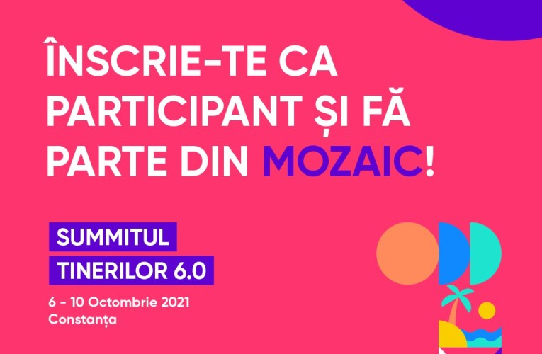 300 de tineri sunt așteptați în Constanța pentru a lua parte Summitul Tinerilor 6.0: MOZAIC