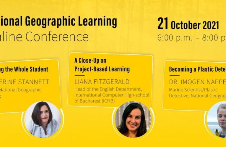 """Au început înscrierile pentru Conferința Anuală """"National Geographic Learning Day"""""""