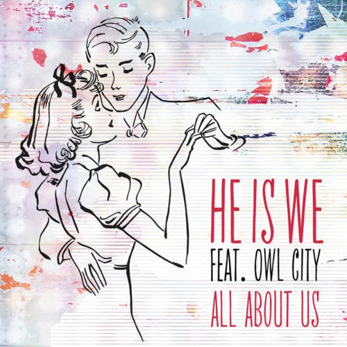 He Is We New Music Video: All About Us