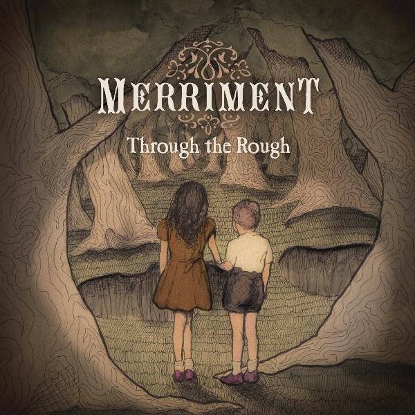 Review: Merriment 'Through The Rough E.P'