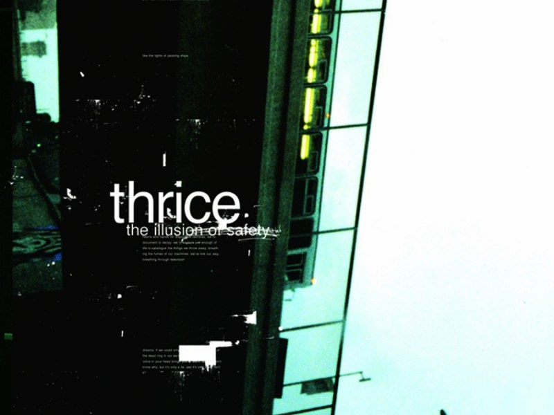 "Thrice ""The Illusion Of Safety Re-Release"""