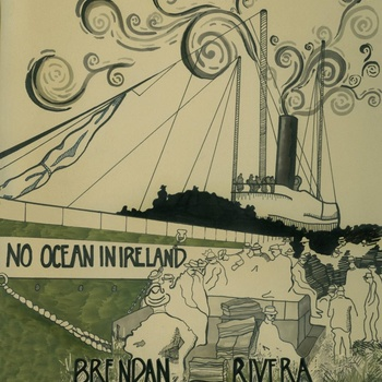 Album Review: Brendan Rivera 'No Ocean In Ireland'