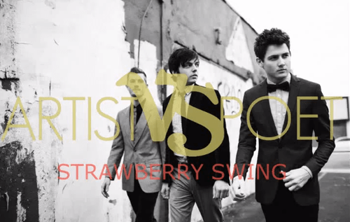 "Artist Vs Poet Cover Coldplay's ""Strawberry Swing"""