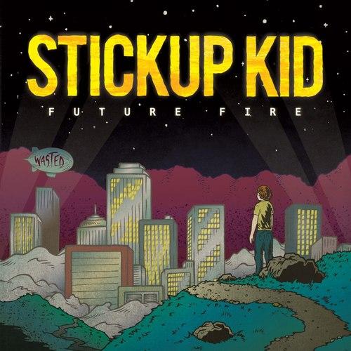 Stickup Kid Album Stream