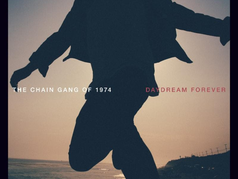The Chain Gang of 1974 streaming 'Daydream Forever' on Spotify