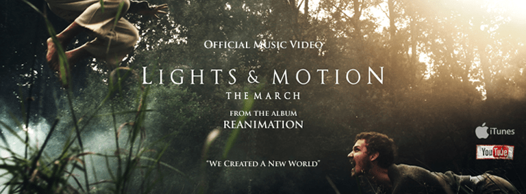"Lights & Motion release new music video for ""The March"""