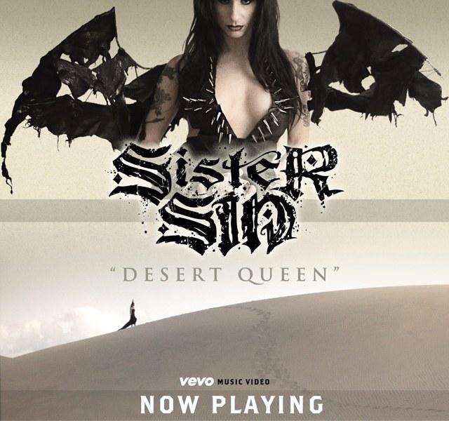 "Sister Sin release new music video for ""Desert Queen"""