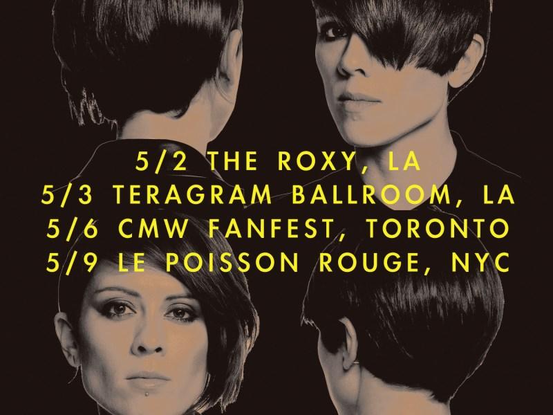 Tegan & Sara Announce Four Exclusive North American Shows
