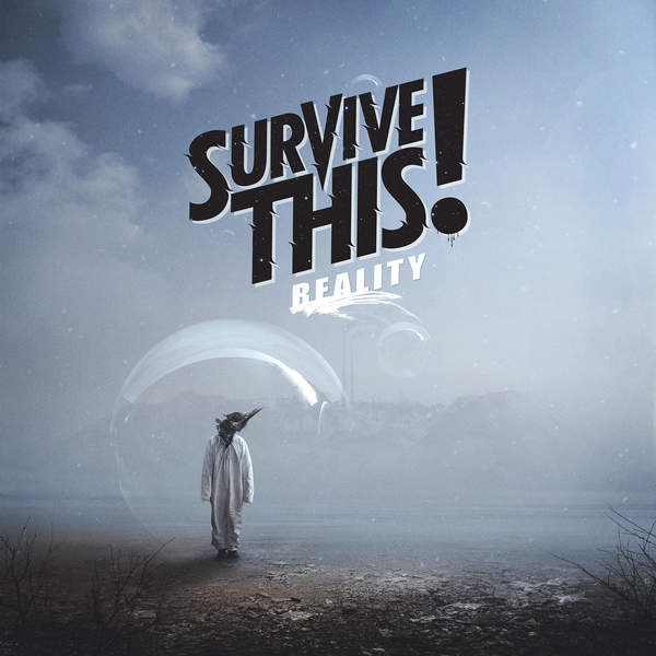 Survive This! release new album 'Reality'