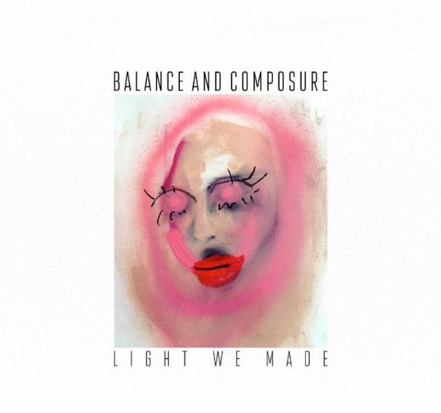 Album Review: Balance and Composure 'Light We Made'