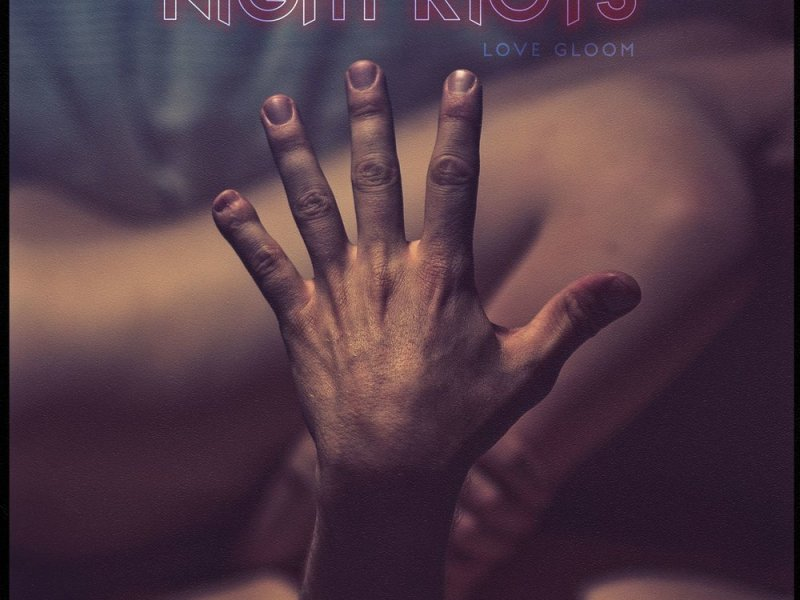 Album Review: Night Riots 'Love Gloom'