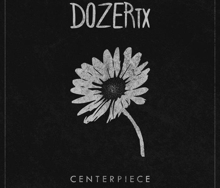 Album Review: DozerTX 'Centerpiece'