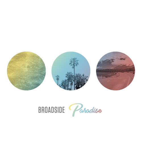 Broadside announce new album, 'Paradise'