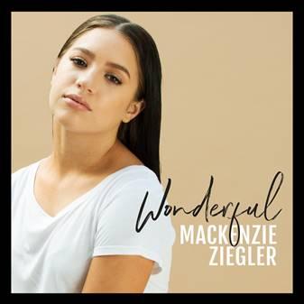 """Mackenzie Ziegler releases new single """"Wonderful"""""""