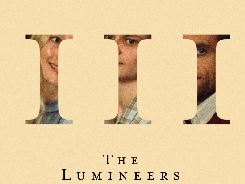 "Album Review: The Lumineers unveils an new darkness in ""III"""